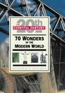 70 Wonders of the Modern World