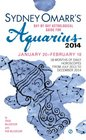 Sydney Omarr's DayByDay Astrological Guide for the Year 2014 Aquarius