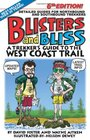Blisters  Bliss The Trekker's Guide to the West Coast Trail