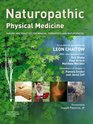 Naturopathic Physical Medicine Theory and Practice for Manual Therapists and Naturopaths