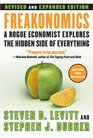 Freakonomics : A Rogue Economist Explores the Hidden Side of Everything (Revised Edition)