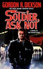 Soldier, Ask Not (Dorsai/Childe Cycle)