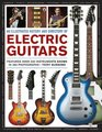 An Illustrated History  Directory of Electric Guitars Features Over 250 Instruments Shown In 360 Photographs