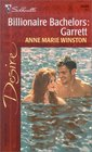 Garrett (Billionaire Bachelors, Bk 3) (Silhouette Desire, No 1440)