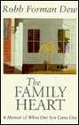 The Family Heart A Memoir of When Our Son Came Out