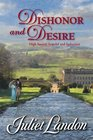 Dishonor and Desire (Harlequin Historical, No 860)