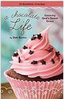 A Chocolate Life: Savoring God's Sweet Grace