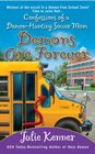 Demons are Forever: Confessions of a Demon-Hunting Soccer Mom (Kate Conner, Bk 3)