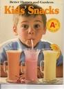 Better Homes and Gardens Kid's Snacks (Better Homes  Gardens Books)
