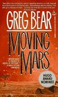 Moving Mars (Queen of Angels, Bk 3)