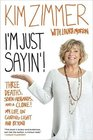 I'm Just Sayin'!: Three Deaths, Seven Husbands, and a Clone! My Life on Guiding Light and Beyond