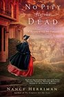No Pity For the Dead (Mystery of Old San Francisco, Bk 2)