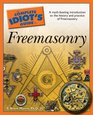 Complete Idiot's Guide to Freemasonry (Complete Idiot's Guide to)