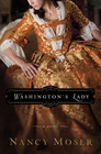 Washington's Lady (Ladies of History, Bk. 3)