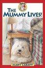 Mummy Lives