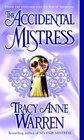 The Accidental Mistress (Mistress Trilogy, Bk 2)