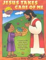 Jesus Takes Care of Me Coloring Book A Read-to-me Bible Story Coloring Book About Jesus' Feeding 5000 People