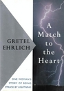 A Match to the Heart One Woman's Story of Being Struck by Lightning