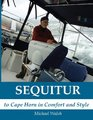 Sequitur - to Cape Horn in Comfort and Style