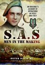 SAS  Men in the Making An Original's Account of Operations in Sicily and Italy