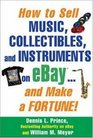 How to Sell Music Collectibles and Instruments on eBay And Make a Fortune