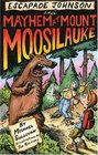 Escapade Johnson and Mayhem at Mount Moosilauke (Escapade Johnson series)