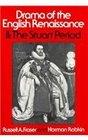 Drama of the English Renaissance Volume 2 The Stuart Period