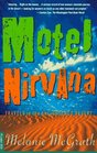 Motel Nirvana Dreaming of the New Age in the American Desert