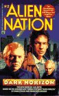 Dark Horizon (Alien Nation Bk., 2)