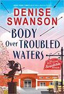 Body Over Troubled Waters (Welcome Back to Scumble River, 4)