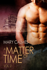 A Matter of Time, Vol 2 (A Matter of Time, Bks 3-4)