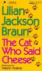 The Cat Who Said Cheese (Cat Who... Bk 18) (Audio Cassette) (Abridged)