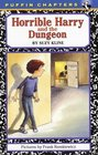 Horrible Harry and the Dungeon (Puffin Chapters/Horrible Harry)