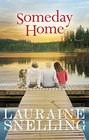 Someday Home A Novel