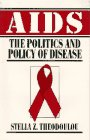 AIDS The Politics and Policy of Disease