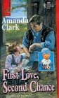 First Love, Second Chance (Family Man) (Harlequin Superromance, No 640)
