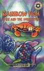 Rainbow Fish: Spike and the Substitute (Festival Reader)