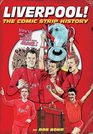 Liverpool The Comic Strip History of Liverpool FC