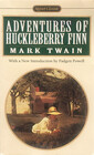 The Adventures of Huckleberry Finn : Revised Edition (Signet Classics)