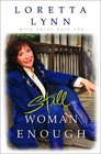 Still Woman Enough A Memoir