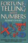 Fortune-Telling With Numbers: Knowing Yourself and Your Fate Through Numerology