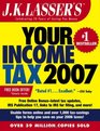 JK Lasser's Your Income Tax 2007 For Preparing Your 2006 Tax Return