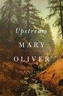 Upstream Selected Essays