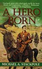 A Hero Born (Realms of Chaos: The First Book)