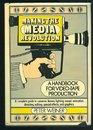 Making the Media Revolution A Handbook for Videotape Reproduction