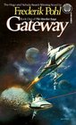 Gateway (Heechee Saga, Bk 1)