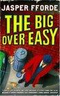 The Big Over Easy (Nursery Crime, Bk 1)