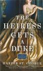 The Heiress Gets a Duke (Gilded Age Heiresses, Bk 1)