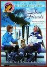 True Friends (Christy Miller, Bk 7)