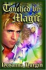 Touched By Magic  (Reandn's Story, Bk 1)